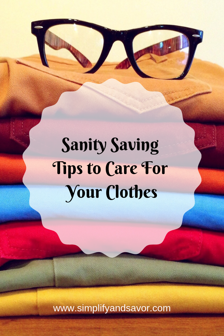 A stack of folded clothes topped with a pair of glasses and the text stating sanity saving tips to care for your clothes