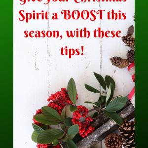 Tips to give your Christmas Spirit a boost this season! Simplifyandsavor.com #Christmas #Tips #LifeHacks #Holidays