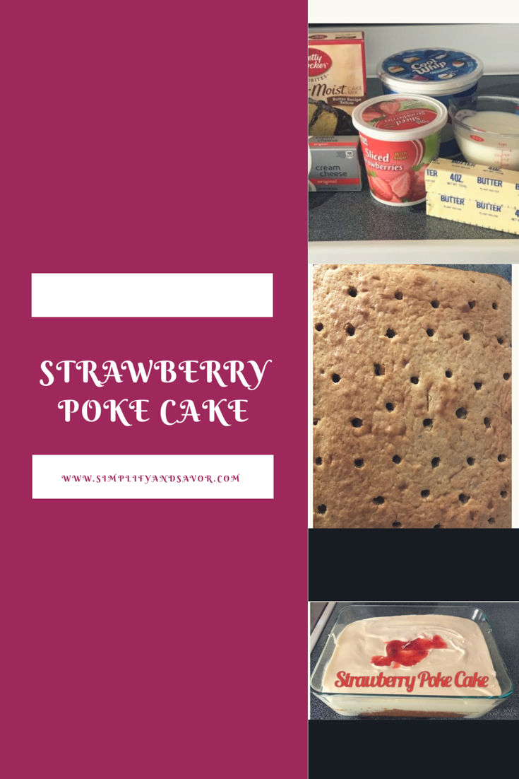 Strawberry shortcake has met its match! This is a wonderful recipe for a Strawberry Poke Cake. www.simplifyandsavor.com