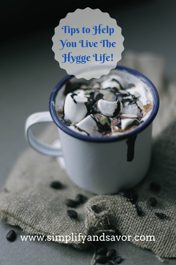 Hygge (hoo-ga) is a feeling or mood of comfort, coziness, and serenity. Lets paint a picture of how you might experience hygge. www.simplifyandsavor.com #hygge #cozy #inspirational #simplify
