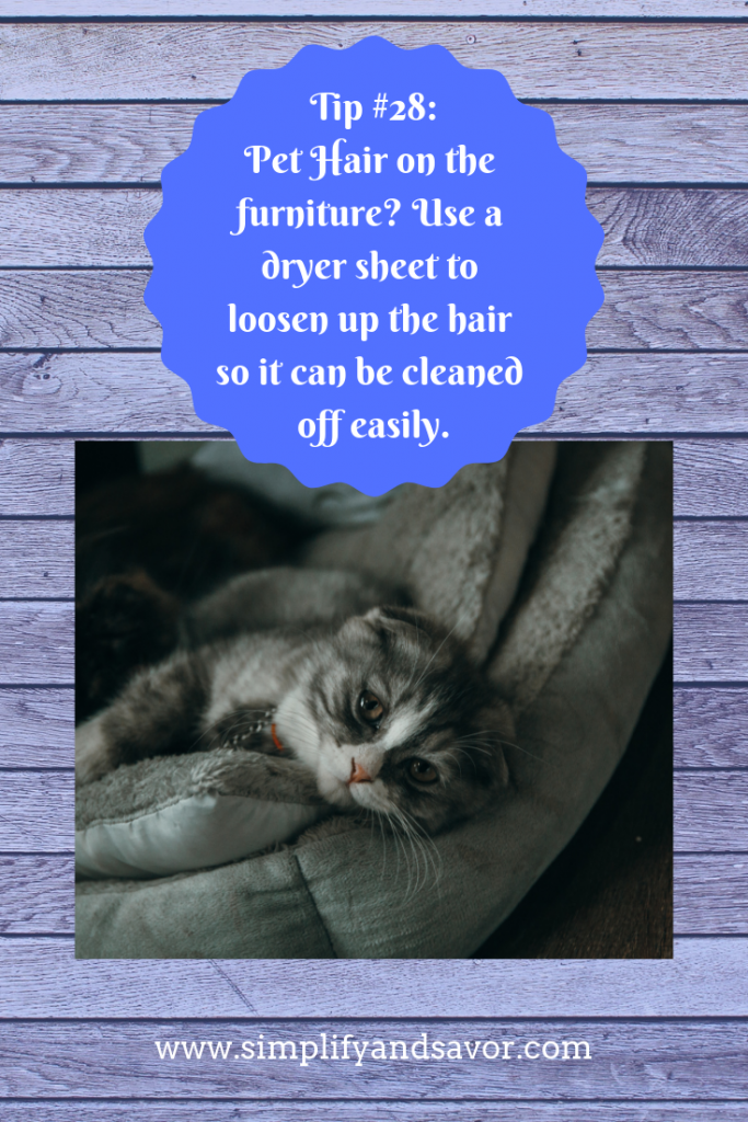Pet Hair on the Furniture? Use a dryer sheet to loosen up the hair so it can be cleaned off easily. This tip and many more at: www.simplifyandsavor.com